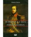 D.Pedro II e seus amigos judeus