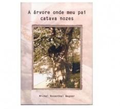 A árvore onde meu pai catava nozes