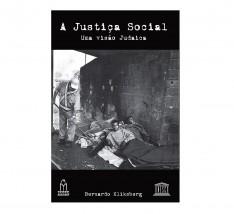 A Justiça Social, Uma Visão Judaica .