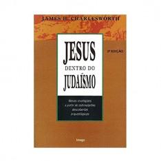 Jesus Dentro do Judaísmo